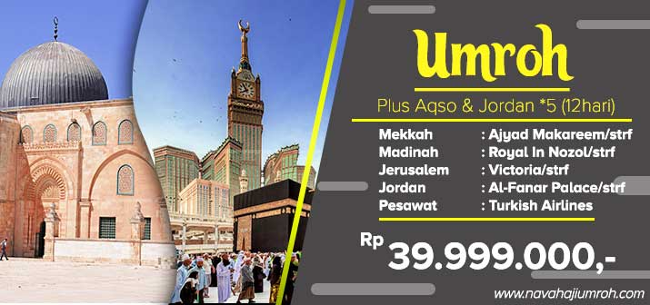 umroh pls aqs & jrdn bintang 5 by nava tour travel